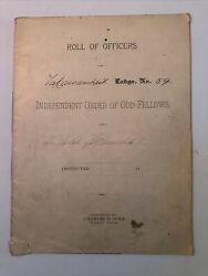 Odd-fellows Lodge 59 Roll Of Officers Journal 1895-1899 Independent Odd Fellows