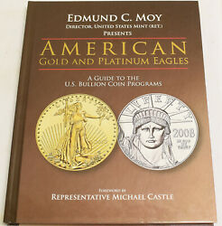 American Gold And Platinum Eagles A Guide To The U.s. Bullion Coin Programs, Moy