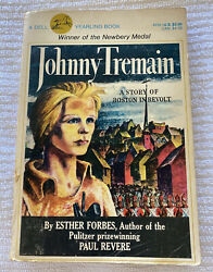 Johnny Tremain A Story of Boston In Revolt by Esther Forbes 1985 Dell Yearling