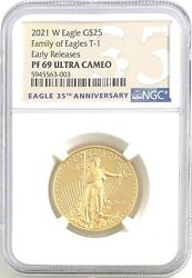 2021 W Eagle G25 Family Of Eagles T-1 Early Releases Pf 69 Ultra Cameo Ngc