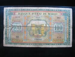 Morocco 100 Francs 1943 P27 Wwii Maroc France Tear 065 Currency Banknote Money