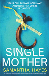 Hayes Samantha-single Mother Book New