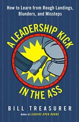 `treasurer Bill`-`a Leadership Kick In The Ass How To Learn From Roug Book New