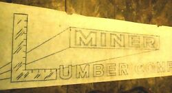 The Original Vintage Sign Template For The Miner Lumber Company 1'8 X 8'8