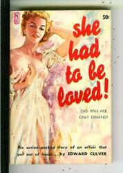 She Had To Be Loved By Culver Newsstand Lib U117 Sleaze Gga Pulp Vintage Pb