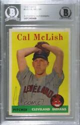 1958 Topps Cal Mclish 208 Bas Certified Encased Auto
