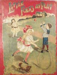 Antique Childs Book Little Folks At Play W B Conkey Co 1898 Stories Illustration