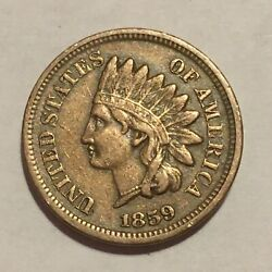 1859 Indian Head Cent Penny - Au - Excellent Color And Strike - Problem-free.