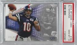 2004 Sp Game Used Edition /425 Eli Manning 184 Psa 10 Rookie
