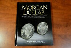 Morgan Dollar Americaand039s Love Affair With A Legendary Coin 2014 Hardcover New