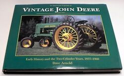 Vintage John Deere Tractor Early History And The Two-cylinder Years Dave Arnold