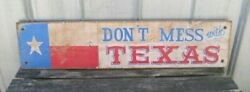 Donand039t Mess With Texas - Wooden Signs 48x11x1 Antique Style Old West Signs Andnbspb4178