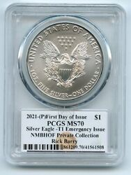 2021 P 1 Emergency Issue American Silver Eagle Pcgs Ms70 Fdoi Rick Barry