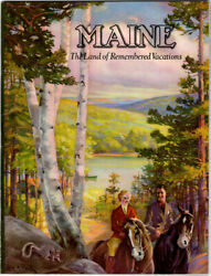Maine The Land Of Remembered Vacations. Delightful Promotional Ca. 1938