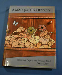 A Marquetry Odyssey By Silas Kopf Hudson Hills Press 2008 Inscribed