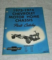 Chevrolet Motor Home Chassis Parts Catalog 1973-74 Illustrated. Pand A 31p 1974