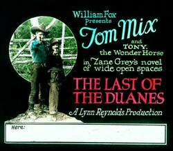 The Last Of The Duanes, 1924, Movie Glass Slide, Tom Mix And Tony The Wonder Horse
