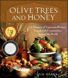 Olive Trees And Honey, Marks, Gil, Excellent Book
