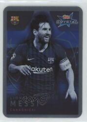 2018-19 Topps Crystal Uefa Champions League Lionel Messi 101