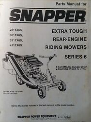 Snapper Ser 6 Rear Engine Riding Mower 2811x6s 3011x6s 3311x6s 4111 Parts Manual