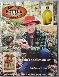 Antique Bottle And Glass Collector Magazine August 2009 Egged On By Curiousity