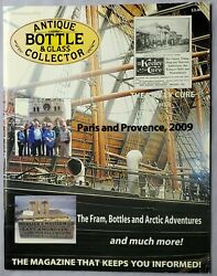 Antique Bottle And Glass Collector Magazine November 2009 Paris And Provence 2009