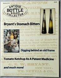 Antique Bottle And Glass Collector Magazine January 2010 Bryant's Stomach Bitters