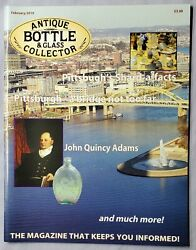 Antique Bottle And Glass Collector Magazine February 2010 Pittburgh's Shard A Fact