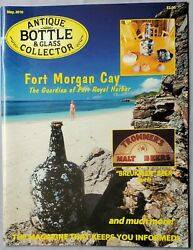Antique Bottle And Glass Collector Magazine May 2010 Fort Morgan Cay