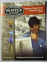 Antique Bottle And Glass Collector Magazine May 2013 Baltimore Pirates
