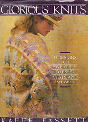 Glorious Knits 35 Designs For Sweaters, Dresses. Vests And Shawls By Kaffe
