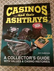 Casinos And Their Ashtrays A Collector's Guide Values Book Pb Art Anderson
