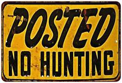 Chico Creek Signs Posted No Hunting Vintage Retro Reproduction Gift 8 X 12 Ma...