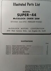 Mcculloch Super-44 Chain Saw Parts Manual Chainsaw Gasoline Engine 2-cycle 1958