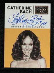 2014 Panini Golden Age Historic Signatures Catherine Bach Bch Auto