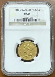 1843-o 5 Gold Liberty Large Letters Ngc Xf45 Xf-45 New Orleans Coin - Tcccx