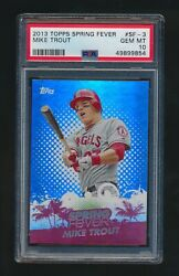 Mike Trout 2013 Topps Spring Fever Psa 10 Grm Mint