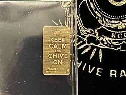 Thechive Rare Letter K Keep Calm Chive On 1/110th Oz Gold Bar. - Park Place