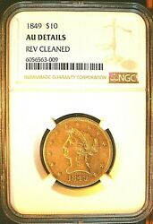 1849 10 Gold Eagle, Ngc Au About Uncirculated Details, Reverse Cleaned, Sharp