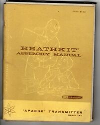 Vintage 1959 Heathkit Tx-1 Apache Transmitter Assembly And Usage Manual - Orig.