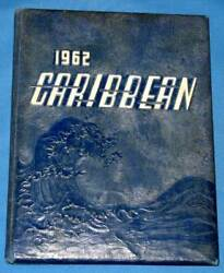 1962 Caribbean Yearbook - Cristobal High School - Panama Canal Zone - Go Tigers