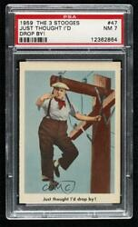 1959 Fleer The 3 Stooges Just Thought I'd Drop By 47 Psa 7 0s4