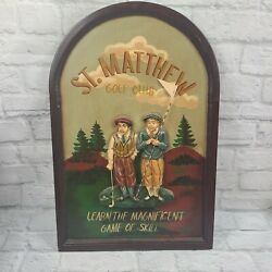 Vintage St. Matthew 3d Sign Golf Club Learn The Magnificent Game Of Skill Sign