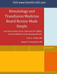 Hematology And Transfusion Medicine Board Review Made Simple Case Series Which