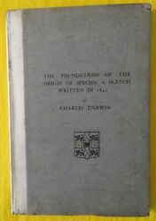 Charles Darwin / Foundations Of The Origin Of Species A Sketch Written 1st 1909