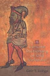 A Concise Dictionary Of Old Icelandic Mart The Medieval Academy Reprints For