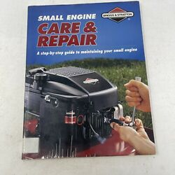 Briggs And Stratton Small Engine Care And Repair Maintenance Manual