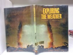 Exploring The Weather By Roy A. Gallant Illustrated By Lowell Hess 1969 Hc/dj