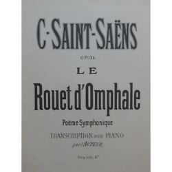 Saint-saandeumlns Camille The Spinning Wheel Of Omphale Piano Ca1910 Sheet Music Score