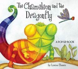 The Chameleon and the Dragonfly: A Pop Up Book